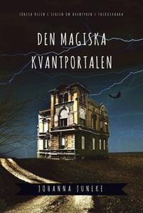 Den magiska kvantportalen (e-bok) av Johanna Ju