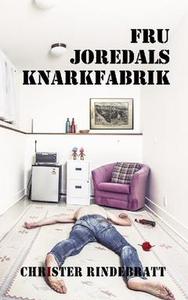 Fru Joredals knarkfabrik (e-bok) av Christer Ri