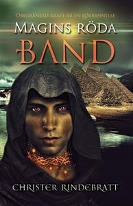 Magins röda band (e-bok) av Christer Rindebratt