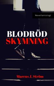 Blodröd Skymning (e-bok) av Marcus J. Ström