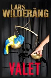 Valet (e-bok) av Lars Wilderäng