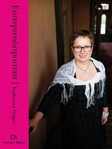 Entreprenörsporträtt Katharina Prager (e-bok) a