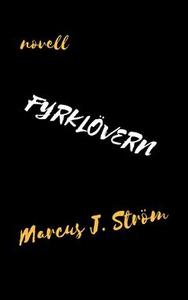 Fyrklövern (e-bok) av Marcus J. Ström