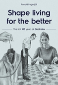 Shape living for the better