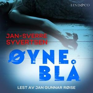 Øyne blå (lydbok) av Jan-Sverre Syvertsen, Be