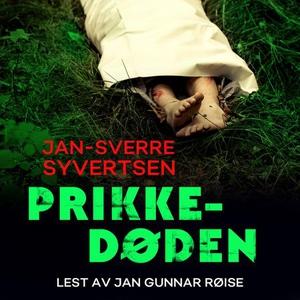 Prikkedøden (lydbok) av Jan-Sverre Syvertsen
