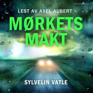 Mørkets makt (lydbok) av Sylvelin Vatle