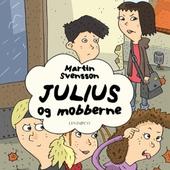 Julius og mobberne