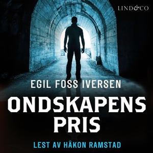Ondskapens pris (lydbok) av Egil Foss Iversen