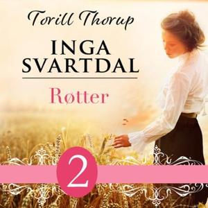 Røtter (lydbok) av Torill Thorup