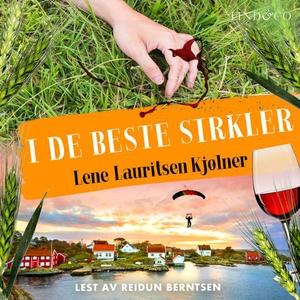 I de beste sirkler (lydbok) av Lene Lauritsen