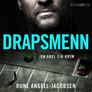 Drapsmenn (lydbok) av Rune Angell-Jacobsen