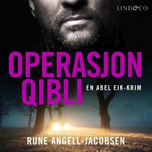 Operasjon Qibli (lydbok) av Rune Angell-Jacob