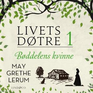 Bøddelens kvinne (lydbok) av May Grethe Lerum