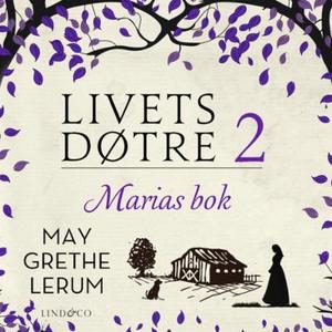 Marias bok (lydbok) av May Grethe Lerum