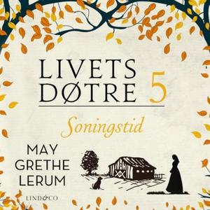 Soningstid (lydbok) av May Grethe Lerum