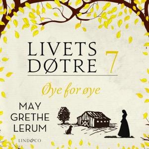 Øye for øye (lydbok) av May Grethe Lerum