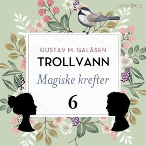 Magiske krefter (lydbok) av Gustav M. Galåsen