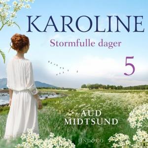 Stormfulle dager (lydbok) av Aud Midtsund