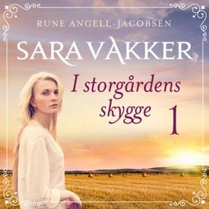 I storgårdens skygge (lydbok) av Rune Angell-