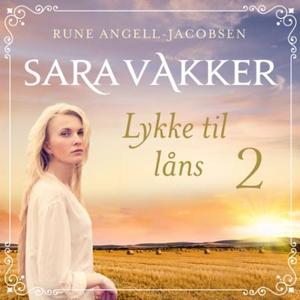 Lykke til låns (lydbok) av Rune Angell-Jacobs