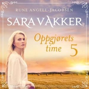Oppgjørets time (lydbok) av Rune Angell-Jacob
