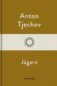 Jägarn (e-bok) av Anton Tjechov