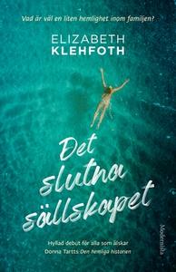 Det slutna sällskapet (e-bok) av Elizabeth Kleh