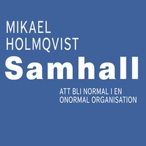 Samhall (e-bok) av Mikael Holmqvist