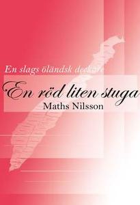 En röd liten stuga (e-bok) av Maths Nilsson