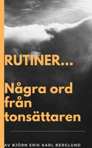Några ord från tonsättaren. (e-bok) av Björn Er