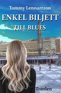 Enkel Biljett till Blues (e-bok) av Tommy Lenna