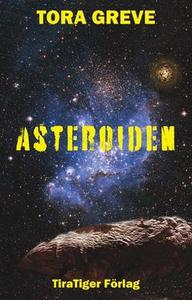 Asteroiden (e-bok) av Tora Greve