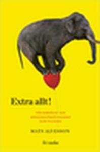 Extra allt (e-bok) av Mats Alvesson