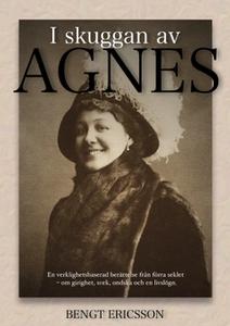I skuggan av Agnes (e-bok) av Bengt Ericsson
