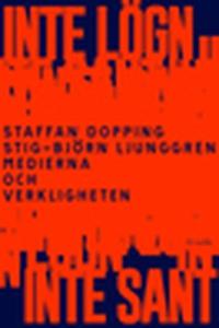 Inte lögn, inte sant (e-bok) av Staffan Dopping