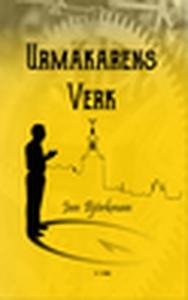 Urmakarens Verk (e-bok) av Jan Björkman