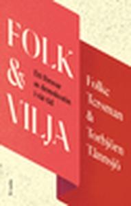 Folk & Vilja (e-bok) av Torbjörn Tännsjö, Folke