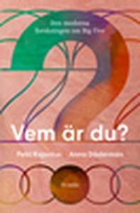 Vem är du? (e-bok) av Petri Kajonius, Anna M. D