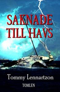 Saknade Till Havs (e-bok) av Tommy Lennartzon