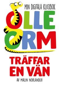 Olle Orm träffar en vän (e-bok) av Malin Norlan