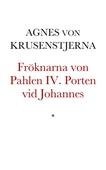Fröknarna von Pahlen IV