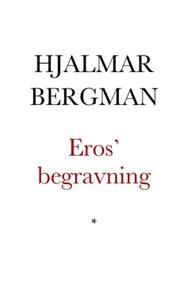 Eros' begravning (e-bok) av Hjalmar Bergman