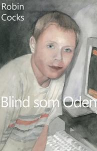 Blind som Oden (e-bok) av Robin Cocks