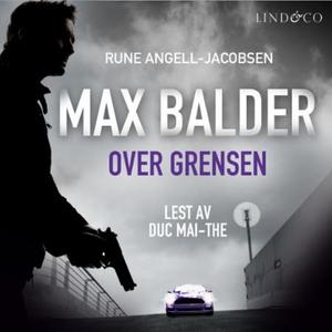 Over grensen (lydbok) av Rune Angell-Jacobsen