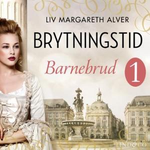 Barnebrud (lydbok) av Liv Margareth Alver