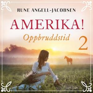 Oppbruddstid (lydbok) av Rune Angell-Jacobsen