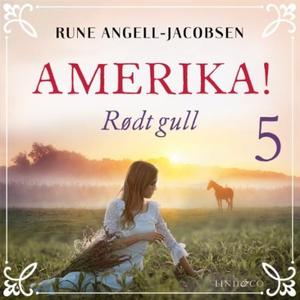 Rødt gull (lydbok) av Rune Angell-Jacobsen