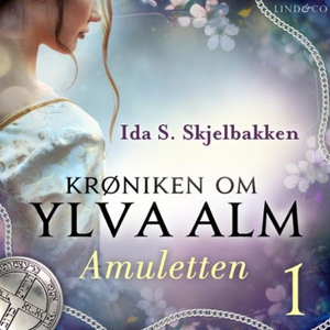 Amuletten (lydbok) av Ida S. Skjelbakken
