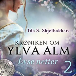 Lyse netter (lydbok) av Ida Sandaas Skjelbakk